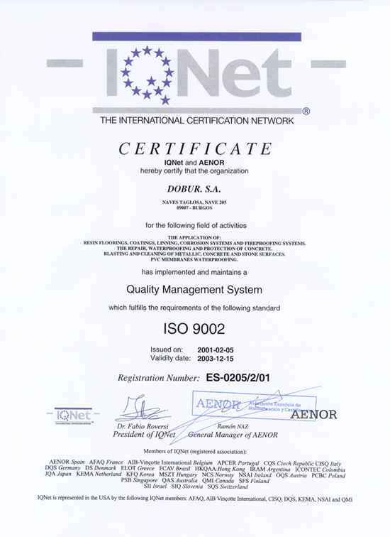 Quality certificate ISO 9002 for the application of resin floorings, coatings, linning, waterproofing and protection of concrete, cleaning of metallic, concrete and stone sufaces, and pvc membranes waterproofing